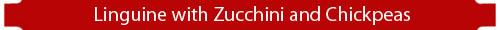 cb_linguine_zucchini_chickpeas